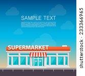 supermarket on the roadside ...   Shutterstock .eps vector #233366965