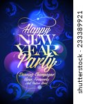 happy new year party floral... | Shutterstock .eps vector #233389921