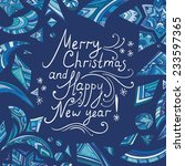 merry christmas card   new year ... | Shutterstock .eps vector #233597365