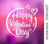 happy valentine's day on... | Shutterstock .eps vector #233611627