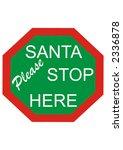 Santa Please Stop Here Sign