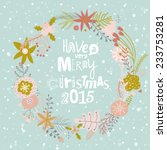vintage merry christmas and... | Shutterstock .eps vector #233753281