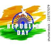 beautiful text republic day... | Shutterstock .eps vector #233757079