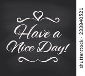 have a nice day background.... | Shutterstock .eps vector #233840521