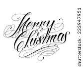 merry christmas   custom... | Shutterstock .eps vector #233947951