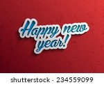 Happy new year modern calligraphy vector background, Text design, Vector illustration Eps 10