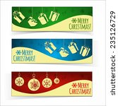 christmas banners.  presents... | Shutterstock .eps vector #235126729