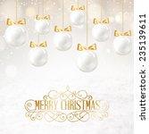 golden hristmas balls on white...   Shutterstock .eps vector #235139611