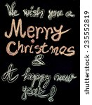we wish you a merry christmas... | Shutterstock . vector #235552819