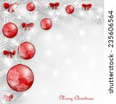 background with christmas balls  | Shutterstock . vector #235606564