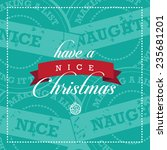 have a nice christmas card with ... | Shutterstock . vector #235681201