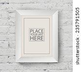 white wooden frame on white... | Shutterstock .eps vector #235791505