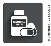medical pills bottle sign icon. ...