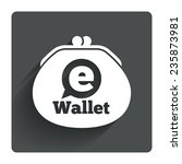 ewallet sign icon. electronic...