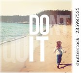 inspirational typographic quote ... | Shutterstock . vector #235987525
