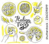 italian food  set of food hand... | Shutterstock .eps vector #236339899