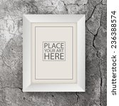 white wooden frame on concrete... | Shutterstock .eps vector #236388574