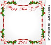 christmas frame with holly... | Shutterstock .eps vector #236393089