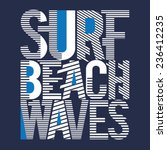 surf waves typography  t shirt... | Shutterstock .eps vector #236412235