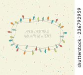 cute card with christmas lights | Shutterstock .eps vector #236792959