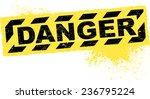 danger grunge decor | Shutterstock .eps vector #236795224