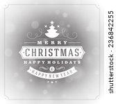 christmas greeting card light... | Shutterstock .eps vector #236842255