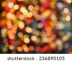 defocused bokeh lights... | Shutterstock . vector #236890105
