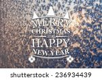 merry christmas and new year... | Shutterstock . vector #236934439