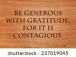 be generous with gratitude  for ... | Shutterstock . vector #237019045