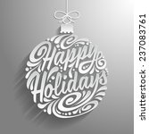 holidays greeting card with... | Shutterstock .eps vector #237083761