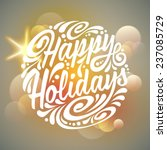 Happy Holidays typography, handwriting. Light background - stock vector