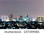 bokeh background  city at night | Shutterstock . vector #237349081