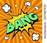 bang comic explosion ... | Shutterstock . vector #237387925