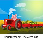 pig on the tractor. pig... | Shutterstock . vector #237395185