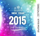 beautiful shiny 2015 greeting...   Shutterstock .eps vector #237455881
