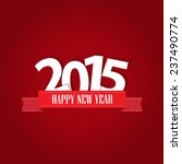 happy new year 2015 greeting... | Shutterstock .eps vector #237490774