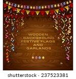 wooden background. festive... | Shutterstock .eps vector #237523381