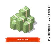 big stacked pile of cash.... | Shutterstock .eps vector #237580669