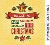 merry christmas new year... | Shutterstock . vector #237675871