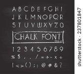 chalk alphabet. retro type font.... | Shutterstock .eps vector #237801847
