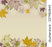 autumn background with maple... | Shutterstock .eps vector #237983845