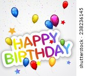 birthday background with...   Shutterstock .eps vector #238236145