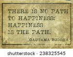 Happiness Is The Path   Famous...