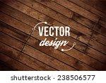 vector wood texture. background ... | Shutterstock .eps vector #238506577