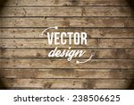 vector wood texture. background ... | Shutterstock .eps vector #238506625