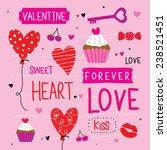 valentine i love you sweetheart ... | Shutterstock .eps vector #238521451