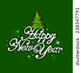 happy new year lettering with... | Shutterstock .eps vector #238547791