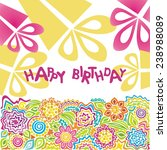 happy birthday greeting card... | Shutterstock . vector #238988089