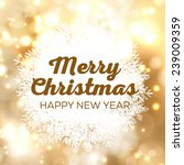 merry christmas and happy new... | Shutterstock .eps vector #239009359