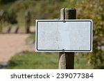 Unlabeled Blank White Sign On...